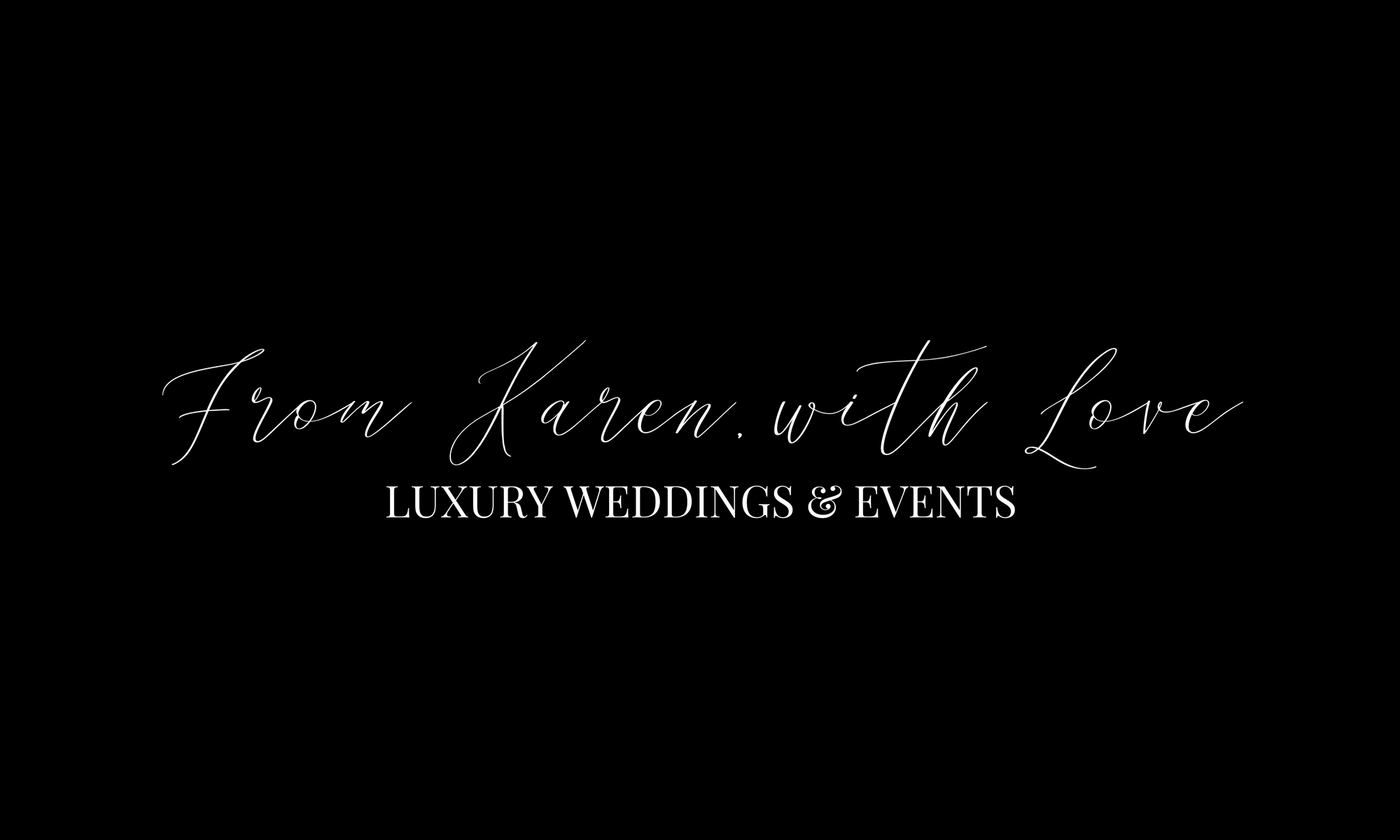 From Karen, with Love Events